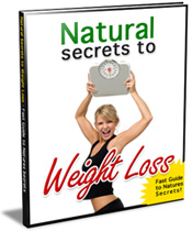 Natural Secrets to Weight Loss